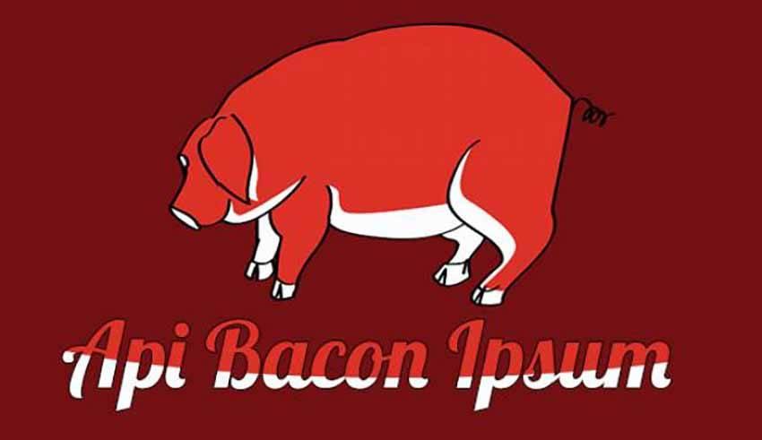 bacon ipsum et Loripsum api
